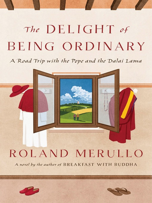 Cover of The Delight of Being Ordinary