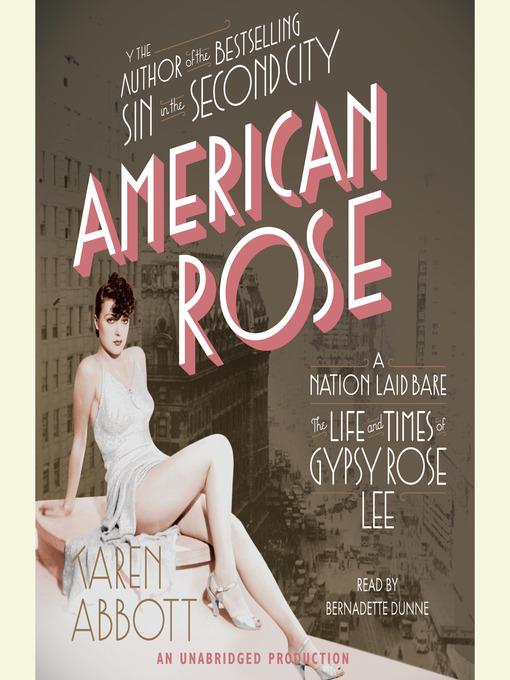 Title details for American Rose by Karen Abbott - Wait list
