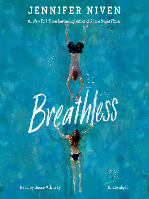 Title details for Breathless by Jennifer Niven - Available
