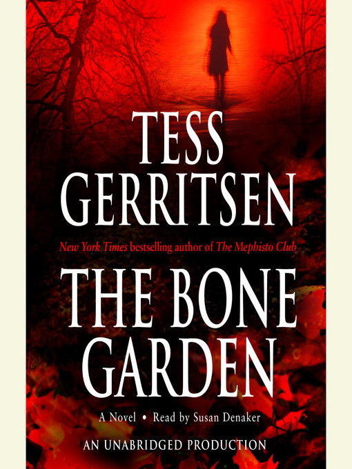 Title details for The Bone Garden by Tess Gerritsen - Available