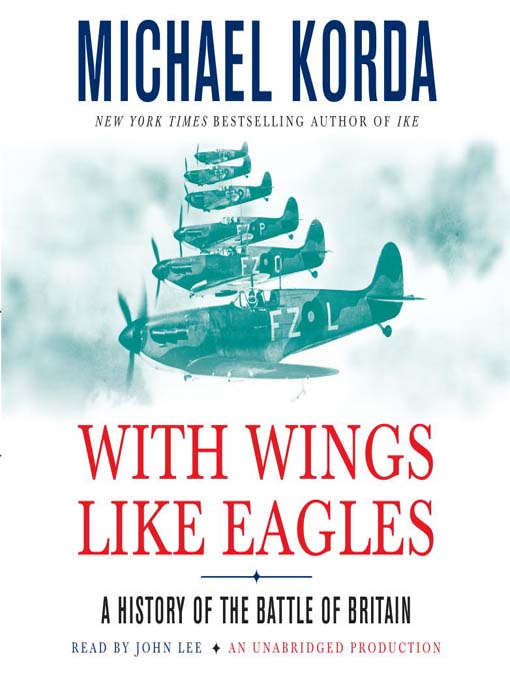 Title details for With Wings Like Eagles by Michael Korda - Available