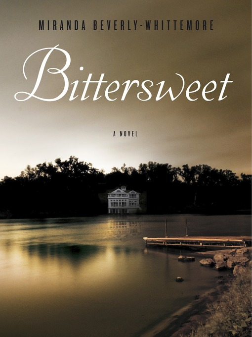 Title details for Bittersweet by Miranda Beverly-Whittemore - Available