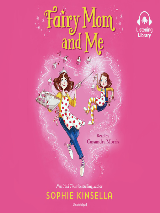 Title details for Fairy Mom and Me #1 by Sophie Kinsella - Wait list