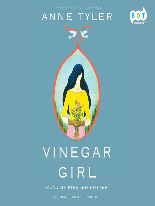 Title details for Vinegar Girl by Anne Tyler - Wait list