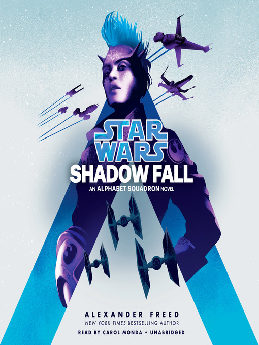 Title details for Shadow Fall (Star Wars) by Alexander Freed - Available