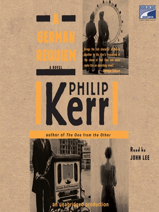 Title details for A German Requiem by Philip Kerr - Available