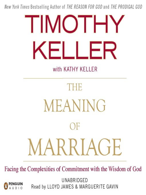 Title details for The Meaning of Marriage by Timothy Keller - Wait list