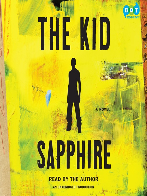 Title details for The Kid by Sapphire - Available
