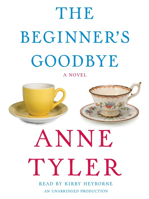 Title details for The Beginner's Goodbye by Anne Tyler - Wait list