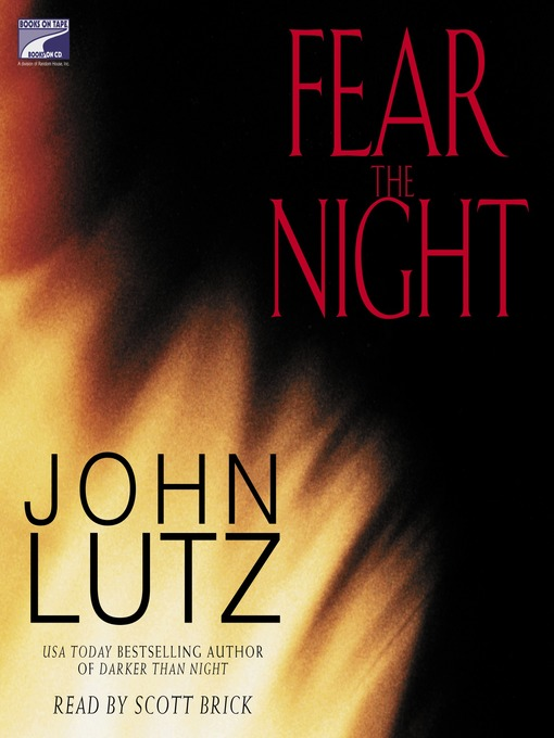 Title details for Fear the Night by John Lutz - Available