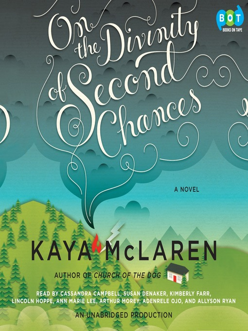Title details for On The Divinity of Second Chances by Kaya McLaren - Available