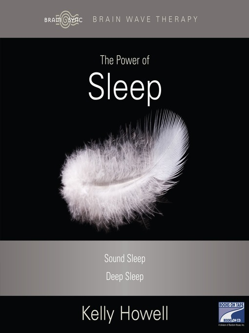 Title details for The Power of Sleep by Kelly Howell - Available