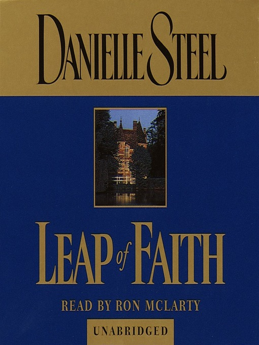 Title details for Leap of Faith by Danielle Steel - Wait list