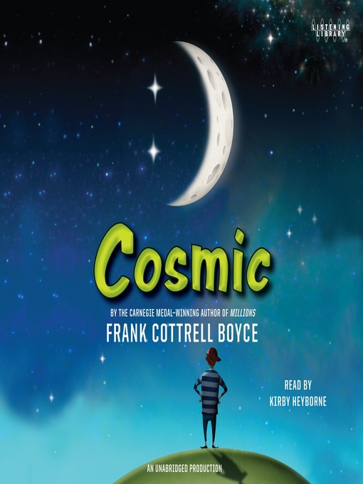 Title details for Cosmic by Frank Cottrell Boyce - Available