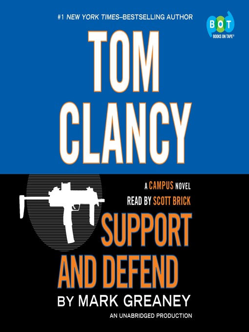 Title details for Support and Defend by Mark Greaney - Available