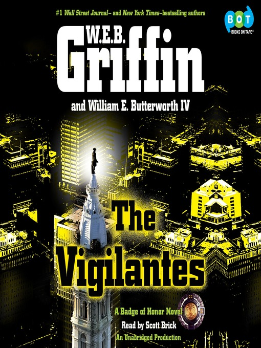 Title details for The Vigilantes by W.E.B. Griffin - Available