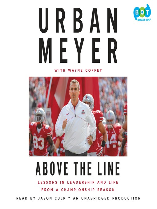 Title details for Above the Line by Urban Meyer - Available