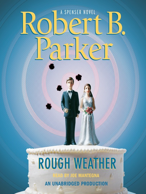 Title details for Rough Weather by Robert B. Parker - Wait list
