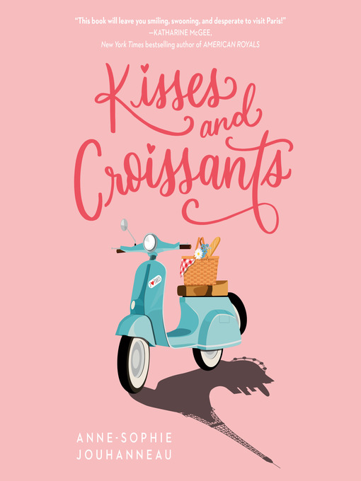 Title details for Kisses and Croissants by Anne-Sophie Jouhanneau - Available