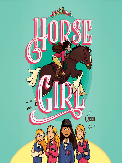 Title details for Horse Girl by Carrie Seim - Available