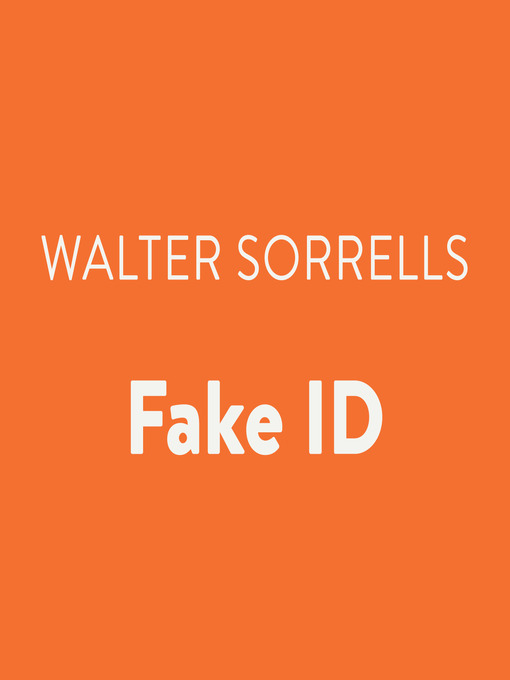 Title details for Fake ID by Walter Sorrells - Wait list