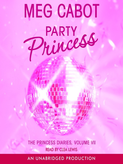 Title details for Party Princess by Meg Cabot - Available