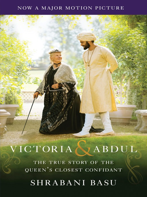 Title details for Victoria & Abdul (Movie Tie-in) by Shrabani Basu - Available