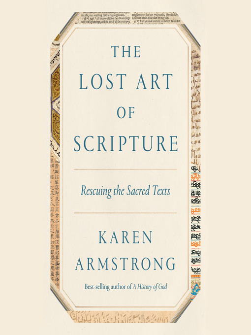 Title details for The Lost Art of Scripture by Karen Armstrong - Wait list