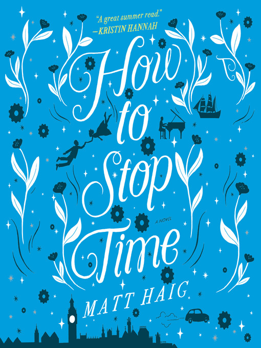 Title details for How to Stop Time by Matt Haig - Available