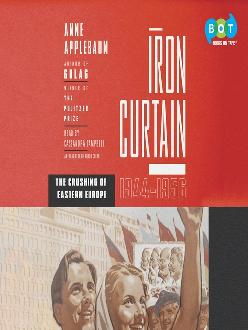 Title details for Iron Curtain by Anne Applebaum - Available