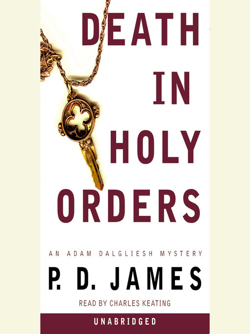 Title details for Death in Holy Orders by P. D. James - Available