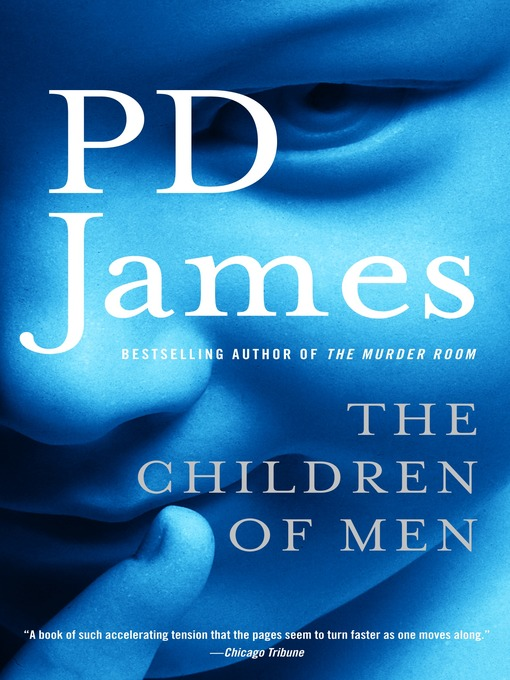 Title details for The Children of Men by P. D. James - Wait list