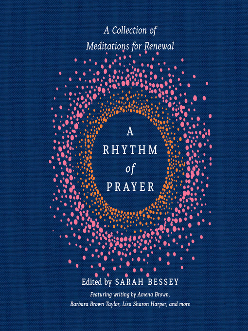 Title details for A Rhythm of Prayer by Sarah Bessey - Wait list