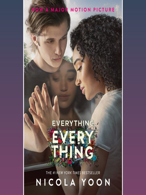 Title details for Everything, Everything by Nicola Yoon - Available