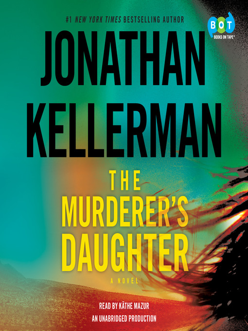 Title details for The Murderer's Daughter by Jonathan Kellerman - Wait list