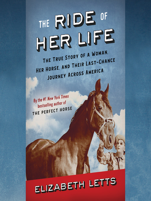 Title details for The Ride of Her Life by Elizabeth Letts - Wait list