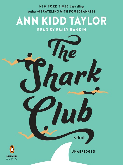 Title details for The Shark Club by Ann Kidd Taylor - Wait list