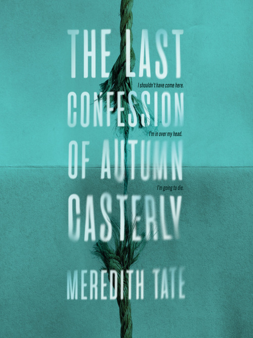Title details for The Last Confession of Autumn Casterly by Meredith Tate - Available