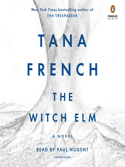 Title details for The Witch Elm by Tana French - Wait list