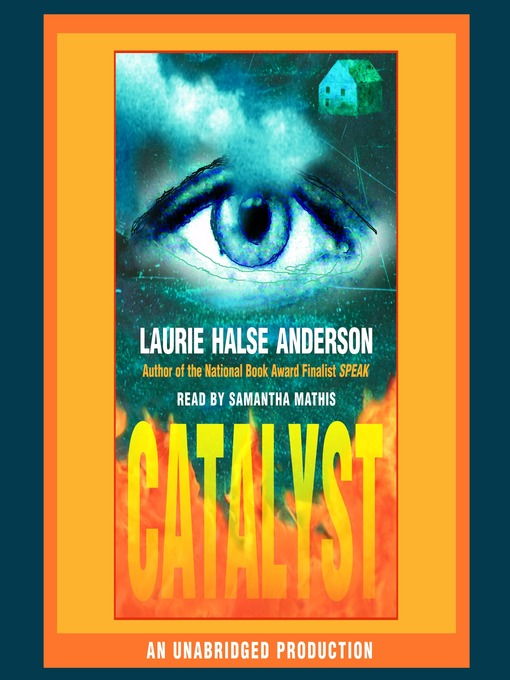 Title details for Catalyst by Laurie Halse Anderson - Available