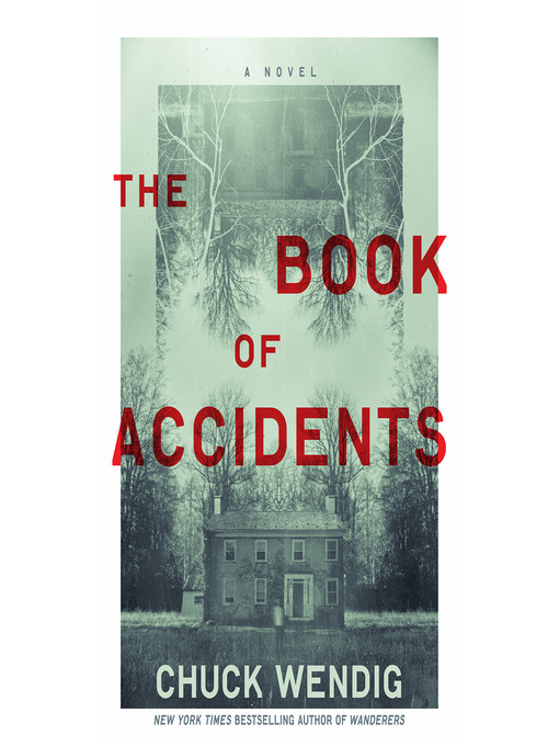 Title details for The Book of Accidents by Chuck Wendig - Wait list