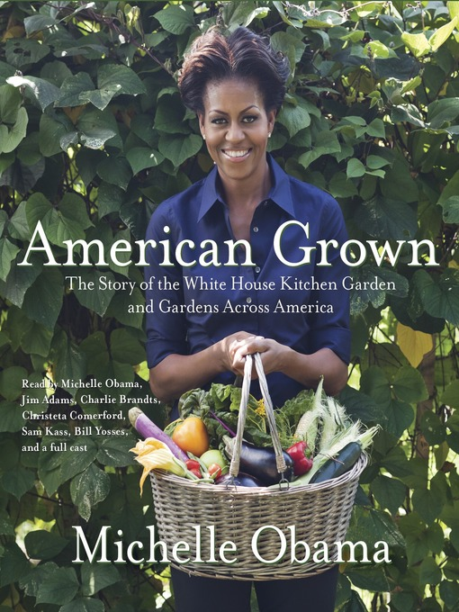 Title details for American Grown by Michelle Obama - Available