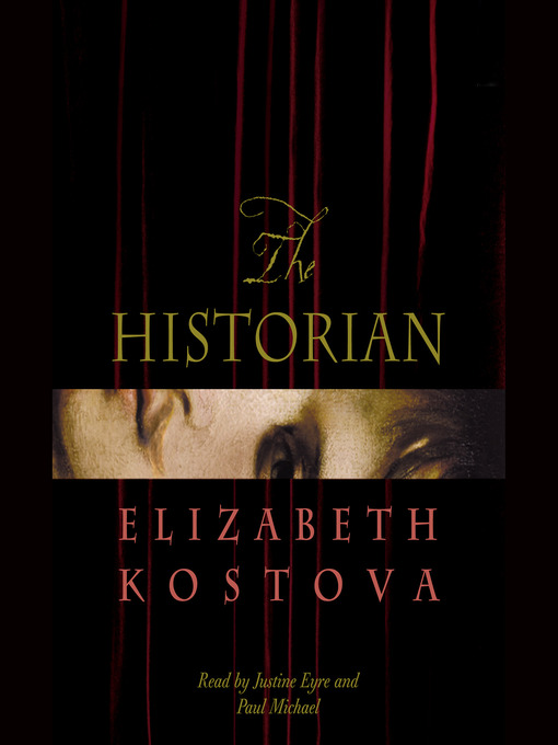 Title details for The Historian by Elizabeth Kostova - Available