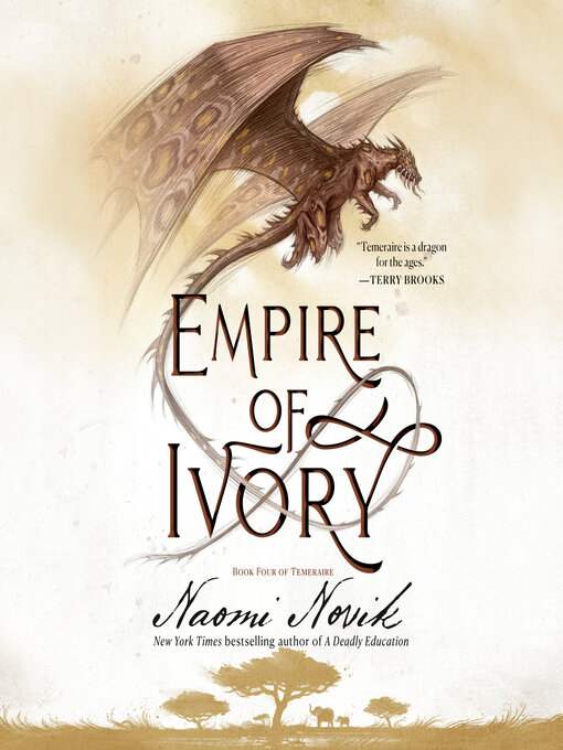 Title details for Empire of Ivory by Naomi Novik - Wait list