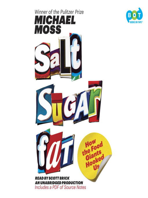 Title details for Salt Sugar Fat by Michael Moss - Wait list
