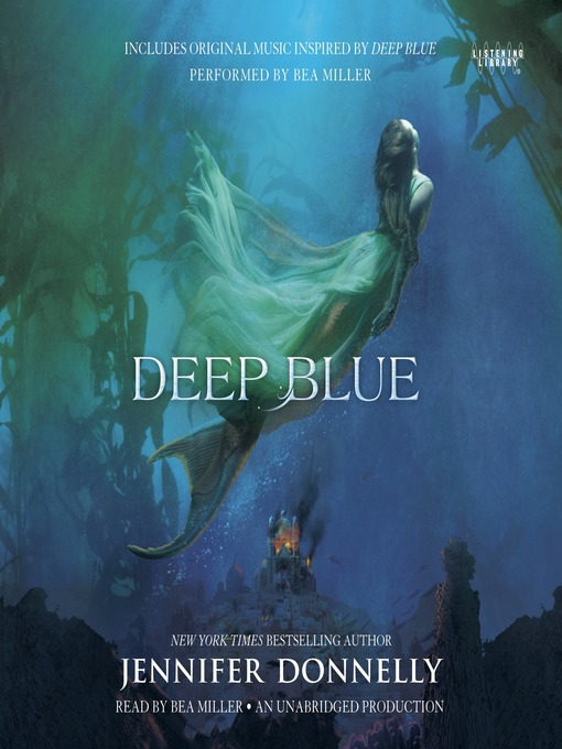 Title details for Deep Blue by Jennifer Donnelly - Available