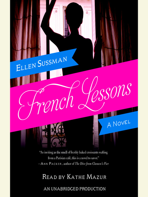 Title details for French Lessons by Ellen Sussman - Available