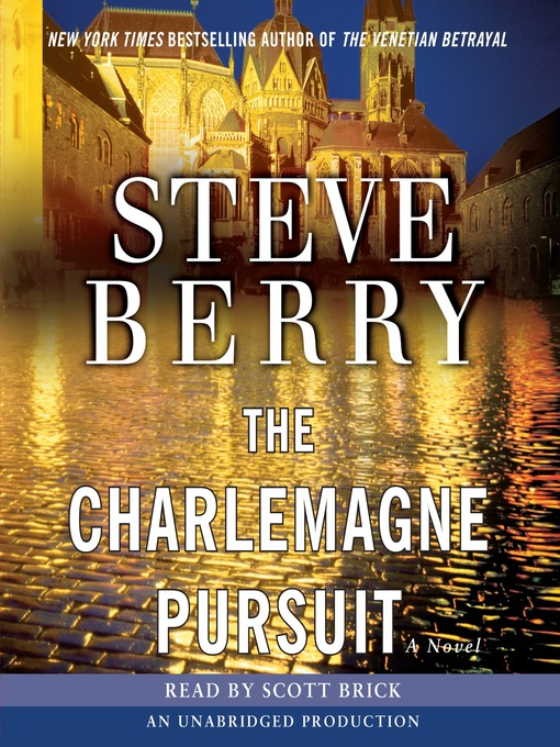 Title details for The Charlemagne Pursuit by Steve Berry - Wait list