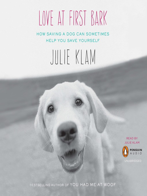Title details for Love at First Bark by Julie Klam - Available