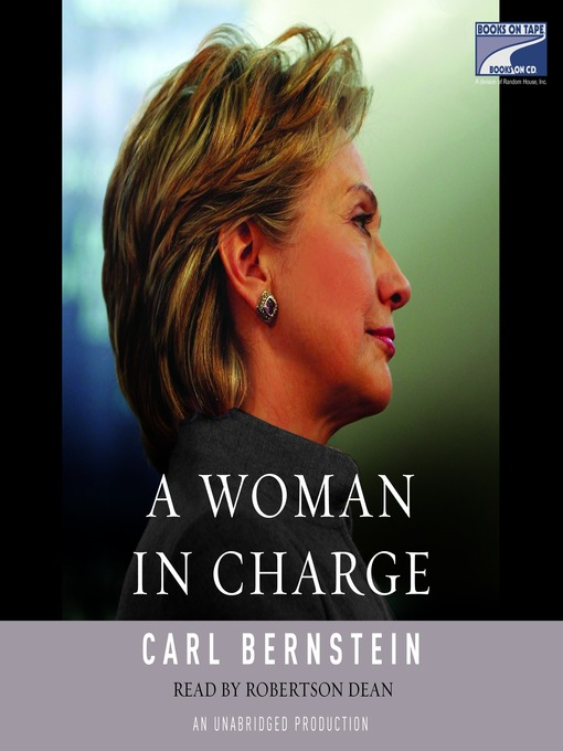 Title details for A Woman in Charge by Carl Bernstein - Wait list